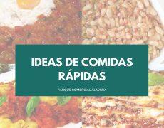 Ideas de comidas rápidas para cuando no tienes tiempo